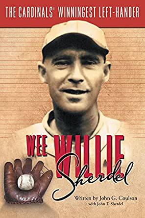 Biography on Wee Willie Sherdel Donated by Author John Coulson