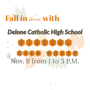 Fall in Love with Delone Catholic Open House
