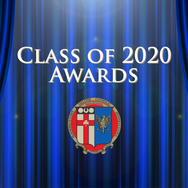 Delone Catholic Honors the Class of 2020 with Virtual Awards Ceremony
